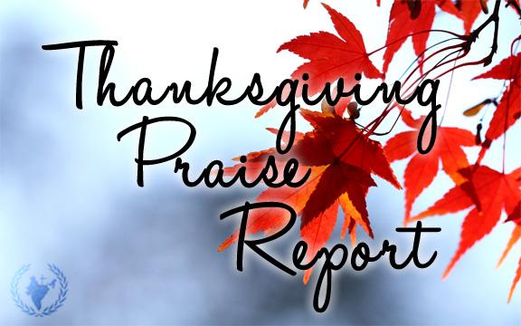 Thanksgiving Praise Report